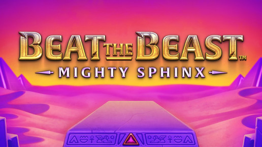 Beat the Beast: Mighty Sphinx